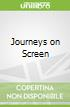 Journeys on Screen
