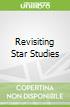 Revisiting Star Studies