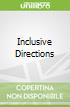 Inclusive Directions