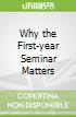 Why the First-year Seminar Matters