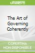 The Art of Governing Coherently
