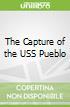 The Capture of the USS Pueblo