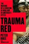 Trauma Red libro str