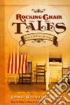 Rocking Chair Tales libro str