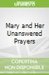 Mary and Her Unanswered Prayers