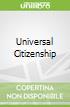 Universal Citizenship
