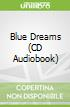 Blue Dreams (CD Audiobook)