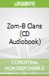 Zom-B Clans (CD Audiobook)