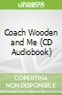 Coach Wooden and Me (CD Audiobook)