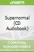 Supernormal (CD Audiobook)