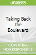 Taking Back the Boulevard