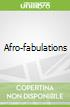 Afro-fabulations
