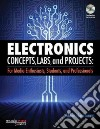 Electronic Concepts, Labs, and Projects