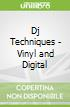 Dj Techniques - Vinyl and Digital