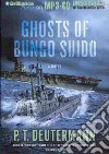 Ghosts of Bungo Suido (CD Audiobook)