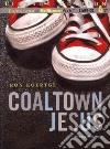 Coaltown Jesus (CD Audiobook)