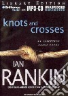 Knots and Crosses (CD Audiobook)