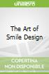 The Art of Smile Design