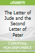 The Letter of Jude and the Second Letter of Peter