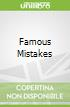 Famous Mistakes