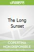 The Long Sunset