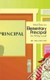 What Does an Elementary Principal Do All Day Long?