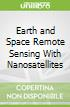 Earth and Space Remote Sensing With Nanosatellites