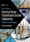 Electrical Power Transmission System Engineering libro str