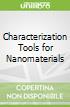 Characterization Tools for Nanomaterials