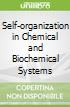 Self-organization in Chemical and Biochemical Systems
