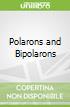 Polarons and Bipolarons