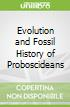 Evolution and Fossil History of Proboscideans