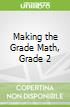 Making the Grade Math, Grade 2