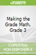 Making the Grade Math, Grade 3