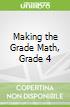 Making the Grade Math, Grade 4