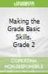 Making the Grade Basic Skills, Grade 2