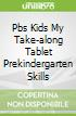 Pbs Kids My Take-along Tablet Prekindergarten Skills