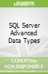 SQL Server Advanced Data Types