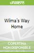 Wilma's Way Home