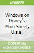 Windows on Disney's Main Street, U.s.a.