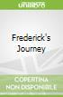 Frederick's Journey