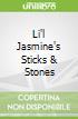 Li'l Jasmine's Sticks & Stones libro str