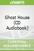 Ghost House (CD Audiobook)