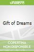 Gift of Dreams