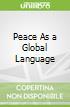 Peace As a Global Language