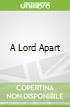 A Lord Apart