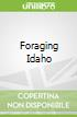 Foraging Idaho