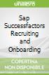 Sap Successfactors Recruiting and Onboarding