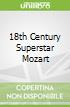 18th Century Superstar Mozart