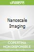 Nanoscale Imaging